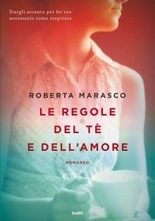 Estratti Da Le Regole Del Tè E Dellamore Di Roberta Marasco